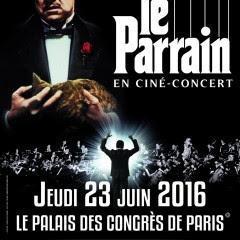 Vivez une expérience unique le 23 juin 2016 au Palais des Congrès de Paris avec le CINÉ-CONCERT « LE PARRAIN »