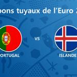 Les tuyaux de l'Euro 2016 – Portugal vs Islande