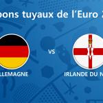 Les tuyaux de l'Euro 2016 – Allemagne vs Irlande du Nord