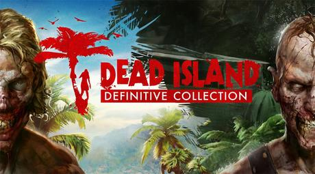 [Test] Dead Island Definitive Collection – PS4