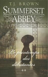 summerset-abbey-tome-2-le-printemps-des-debutantes