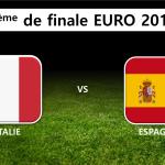 8ème de finale : Italie Espagne
