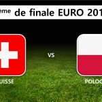 8ème de finale : Suisse Pologne