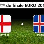 8ème de finale : Angleterre Islande