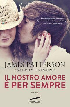 First Love - James Patterson & Emily Raymond