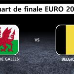 Quart de finale : Pays de Galles Belgique