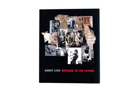DANNY LYON – MESSAGE TO THE FUTURE