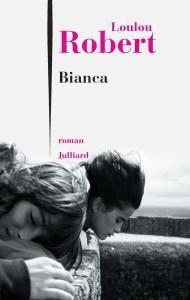 Bianca - Loulou Robert