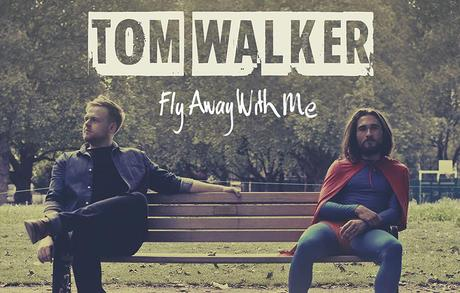 Tom Walker – Fly Away With Me