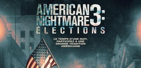[Critique] American Nightmare 3 : élections