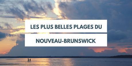 Plages Nouveau-Brunswick