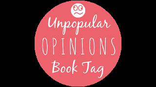 Tag #35 Unpopular Opinions Book tag
