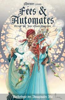 Anthologie des Imaginales 2016 - Fées & Automates