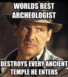 Indiana Jones - world best archeologist