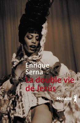 La Double vie de Jesús Enrique SERNA