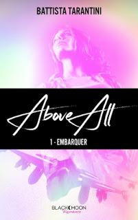 Above all tome 1 : Embarquer de Battista Tarantini