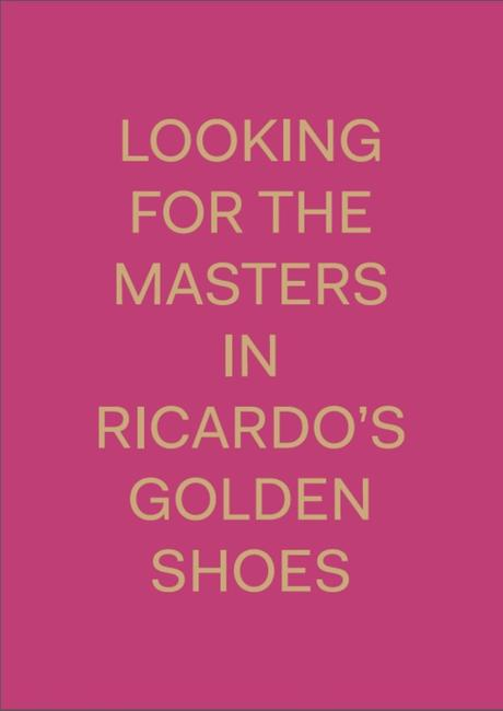 Looking for the Masters in Ricardo's golden shoes - Catherine Balet