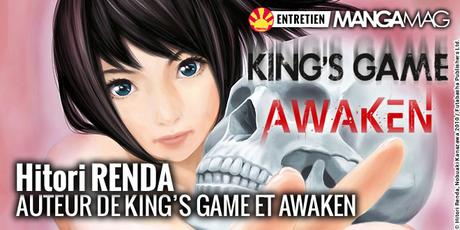 [Interview] Hitori RENDA, auteur de King's Game & Awaken (Ki-oon)