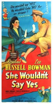 She Wouldn't Say Yes - Alexander Hall (1945)