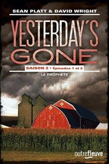 Yesterday's gone saison 2 épisodes 1 et 2 de Sean Platt et David Wright