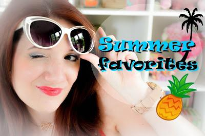 Summer favorites !