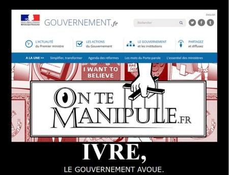 ivre le gouvernement avoue - on te manipule