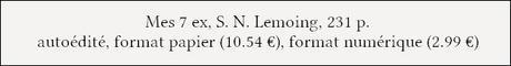 [Chronique] Mes 7 ex - S.N. Lemoing