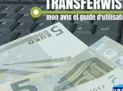 Transferwise avis guide d'utilisation premier transfert gratuit