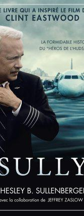 SULLY   CHESLEY B. SULLENBERGER avec la collaboration de JEFFREY ZASLOW
