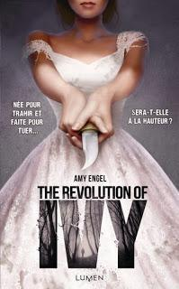 The Book of Ivy, Tome 2 : The revolution of Ivy - Amy Engel