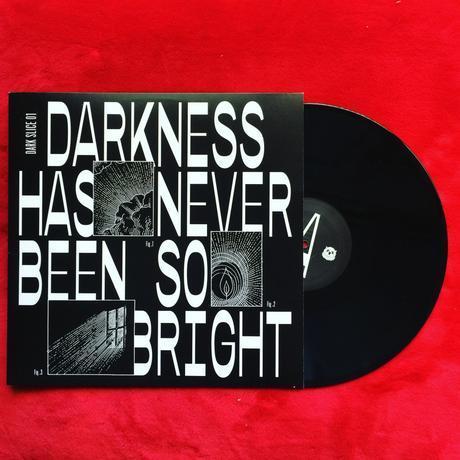 LA DAME NOIR: DARKNESS HAS NEVER BEEN SO BRIGHT / DARK SLICE 01