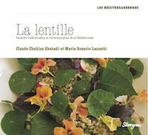 Livre : La lentille – Recettes traditionnelles et contemporaines de la Méditerranée