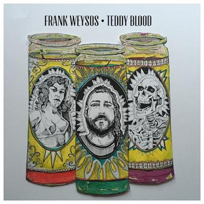 Frank Weysos - Teddy Blood