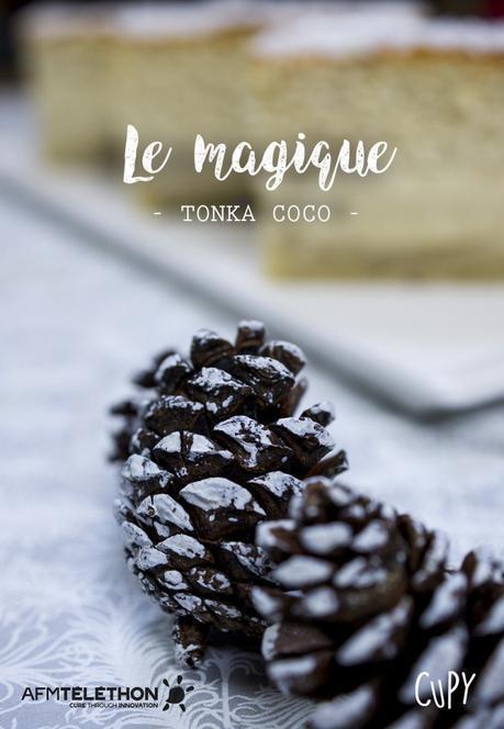Le magique tonka coco / Téléthon 2016