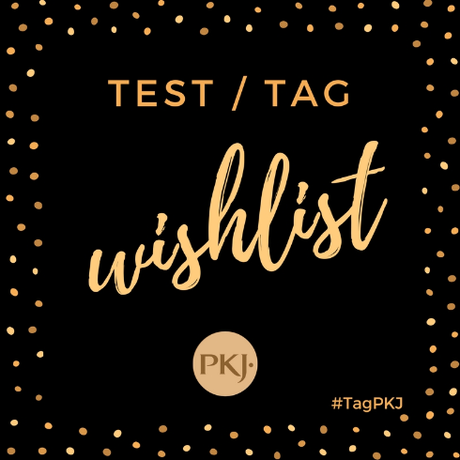 [Tag] - #TagPKJ Wishlist