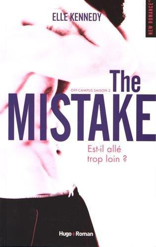 Off Campus T2 - The Mistake - Elle Kennedy