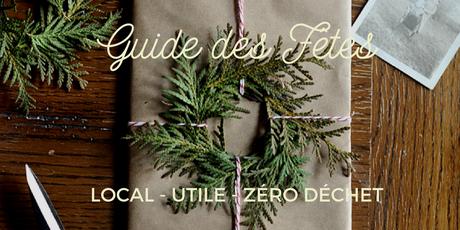 Guide cadeaux 2016 : utile, local et zéro déchet