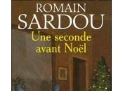 Seconde avant Noël Romain Sardou