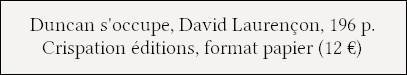 [Chronique] Duncan s'occupe - David Laurençon