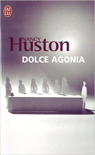 Dolce agonia, de Nancy Huston