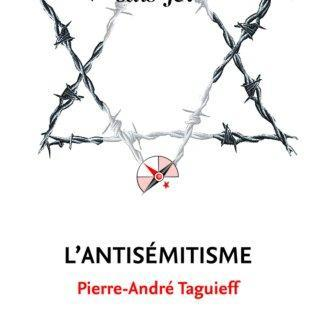 l-antisemitisme-pierre-andre-taguieff