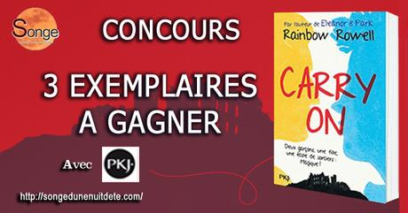 Carry On de Rainbow Rowell à Gagner avec Songe !