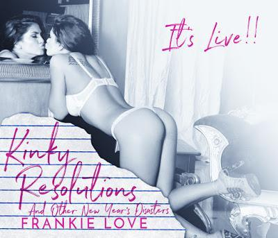 Kinky Resolutions and Other New Year's Disasters de Frankie Love