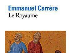 Royaume, d'Emmanuel Carrère