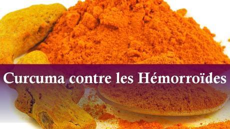 Le curcuma contre les hémorroïdes