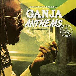 Various Artists - Ganja Anthems (Irie Ites)