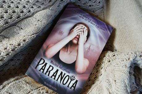 paranoia mélissa bellevigne