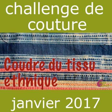 Participez au challenge du mois de janvier : cousez ethnique #challengecoutureethnique