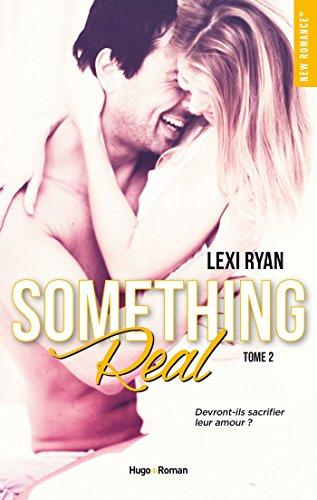 Mon avis sur l'intriguant Something Real de Lexi Ryan