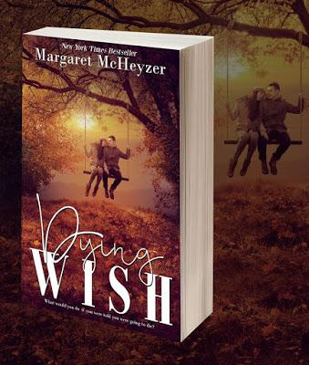 Dying Wish de Margaret McHeyzer